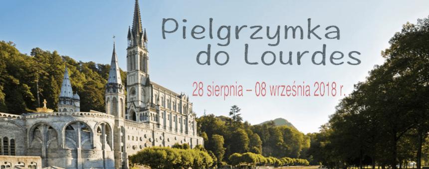 Pielgrzymka do Lourdes